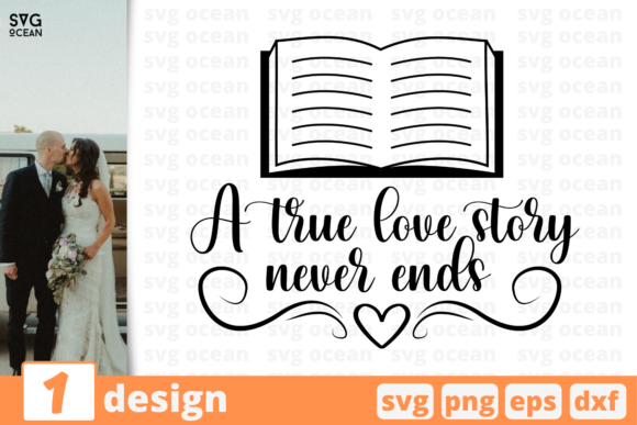 Print on Demand: A True Love Story Never Ends Svg Graphic Crafts By SvgOcean