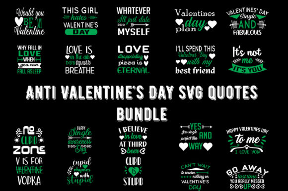 Anti Valentine S Day Svg Quotes Bundle Graphic By Design Store Creative Fabrica