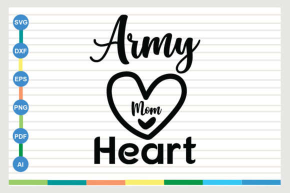 Army Mom Heart Graphic Crafts By Galaxy Aart
