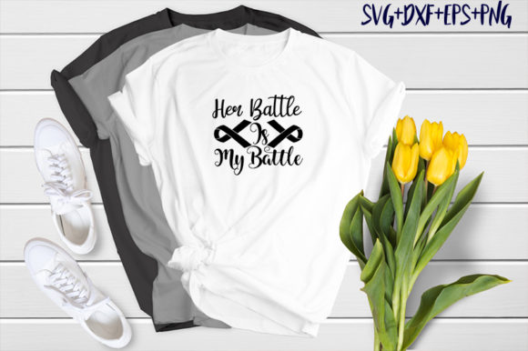 Print on Demand: Cancer Design: Her Battle is My Battle Graphic Print Templates By SVG_Huge