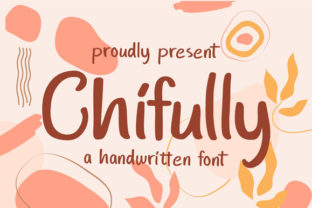 Print on Demand: Chifully Script & Handwritten Font By astageni.std
