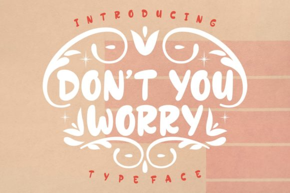 Print on Demand: Don't You Worry Display Font By Rifki (7ntypes)