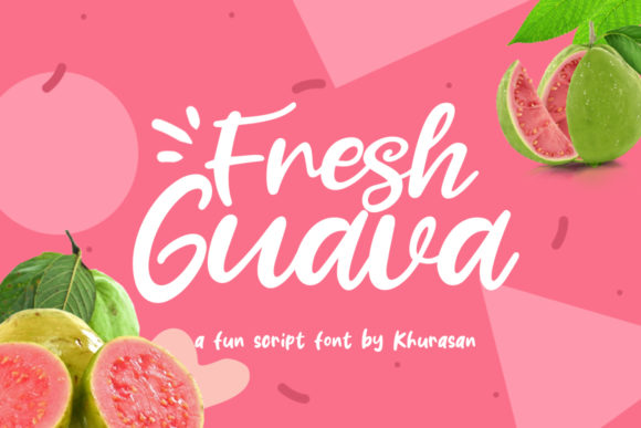 Print on Demand: Fresh Guava Script & Handwritten Font By Khurasan