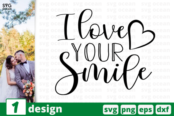 Print on Demand: I Love Your Smile Svg for Cricut Graphic Crafts By SvgOcean