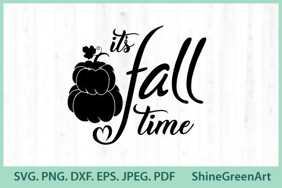 Print on Demand: It's Fall Time - Autumn Pumpkin Graphic Crafts By ShineGreenArt