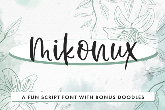 Print on Demand: Mikonux a Fun Script with Doodles Script & Handwritten Font By freelingdesignhouse