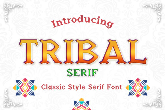 Print on Demand: Tribal Serif Font By numnim