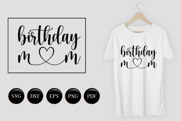 Birthday Mom Cut File Graphic Crafts By CraftlabSVG