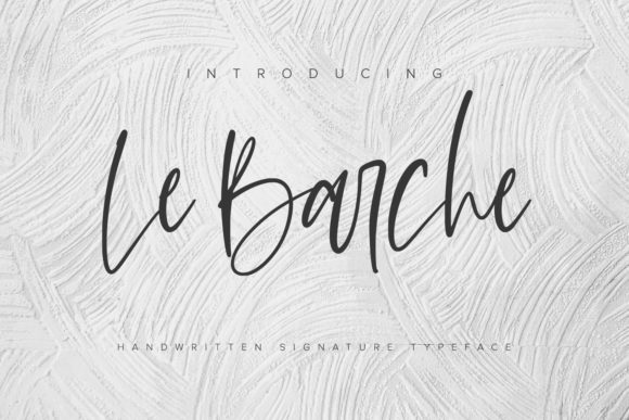 Print on Demand: Le Barche Script & Handwritten Font By Ditatype