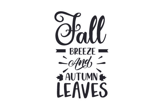 Fall Breeze & Autumn Leaves Cut File