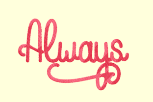 Print on Demand: Always Lettering Clothing Embroidery Design By setiyadissi