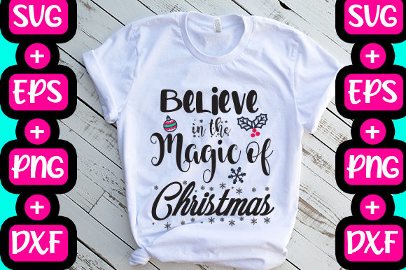 Print on Demand: Believe in the Magic of Christmas Graphic Print Templates By svg.in.design