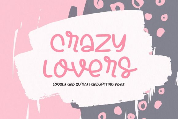 Print on Demand: Crazy Lovers Script & Handwritten Font By AllaCreativa