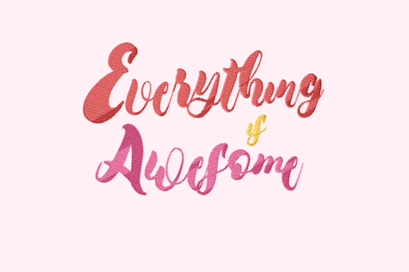 Print on Demand: Everything is Awesome Lettering Wedding Quotes Embroidery Design By setiyadissi - Image 2