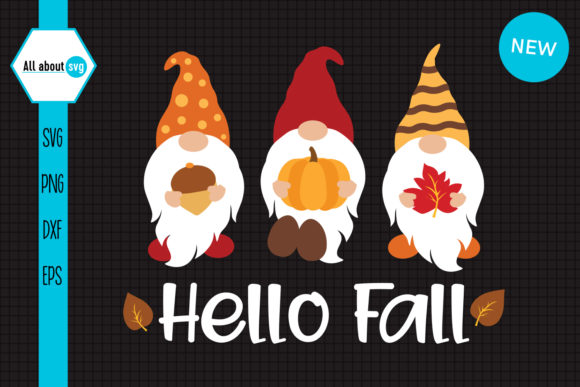 Hello Fall Gnomes Graphic Crafts By All About Svg