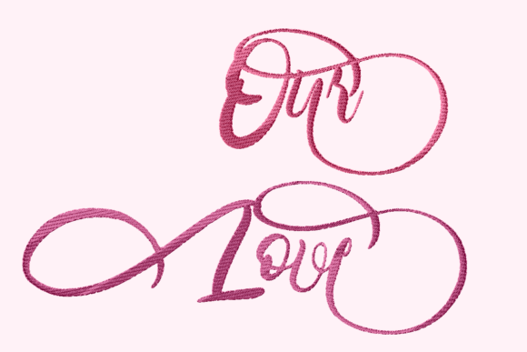 Print on Demand: Our Love Lettering Wedding Quotes Embroidery Design By setiyadissi - Image 2