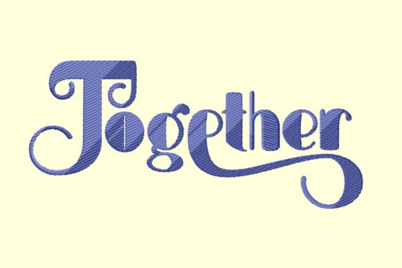 Together Embroidery Lettering Embroidery Download