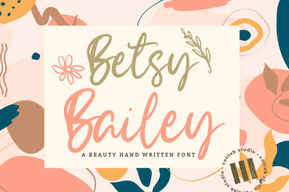 Print on Demand: Betsy Bailey Script & Handwritten Font By colllabstudio