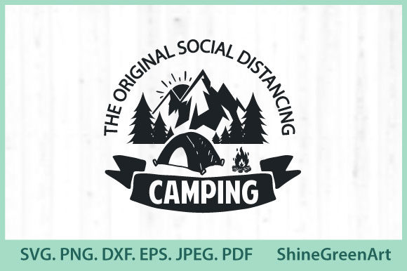 Print on Demand: Camping SVG Original Social Distancing Graphic Crafts By ShineGreenArt