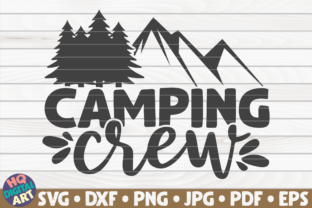 Print on Demand: Camping Crew | Camping Quote Graphic Crafts By mihaibadea95
