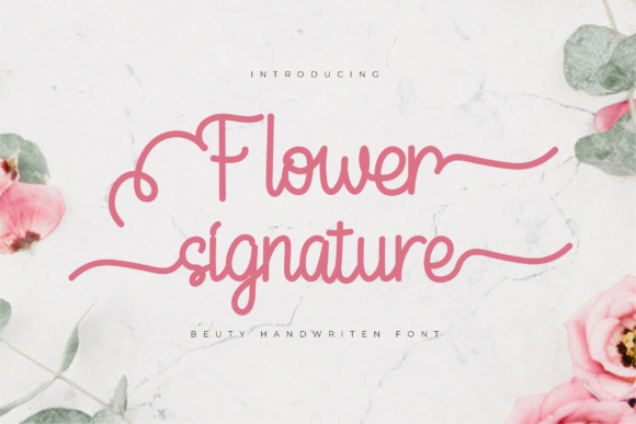Print on Demand: Flower Signature Script & Handwritten Font By twinletter