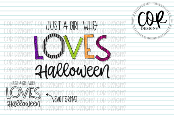 Print on Demand: Just a Girl That Loves Halloween Graphic Crafts By designscor