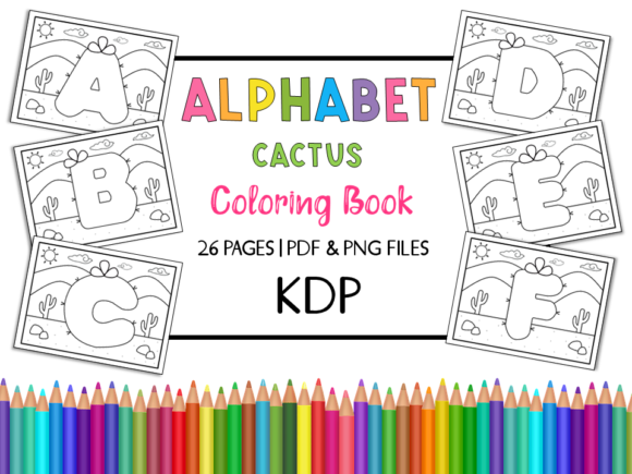 KDP Alphabet Cactus Coloring Book Graphic Coloring Pages & Books Kids By Miss Cherry Designs