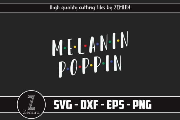 Print on Demand: Melanin Poppin Graphic Print Templates By Zemira