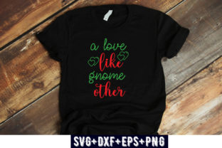 Print on Demand: VALENTINES DAY : a Love Like Gnome Other Graphic Print Templates By Design_store