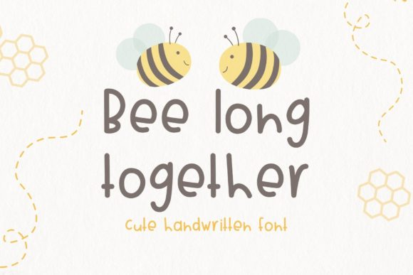 Print on Demand: Bee Long Together Manuscrita Fuente Por AllaCreativa