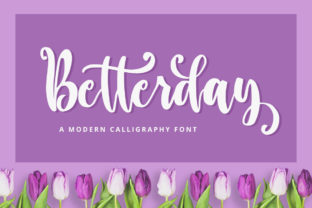 Print on Demand: Betterday Script & Handwritten Font By FatmaStudio