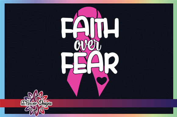 Faith over Fear Pink Ribbon Breastcancer Graphic Crafts By ssflower
