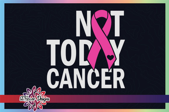 Not Today Cancer Ribbon Breast Cancer Graphic Crafts By ssflower