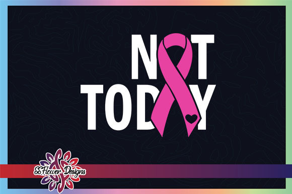 Not Today Pink Ribbon Breast Cancer Graphic Crafts By ssflower