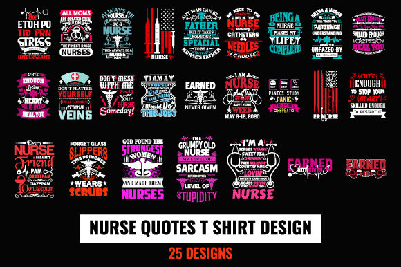 Print on Demand: Nurse Quotes T-Shirt Design Bundle Graphic Print Templates By ajgortee