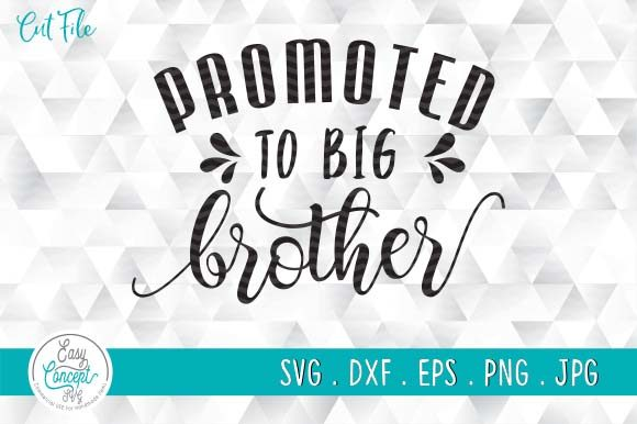 Promoted to Big Brother,Big Brother Gift Graphic Crafts By EasyConceptSvg