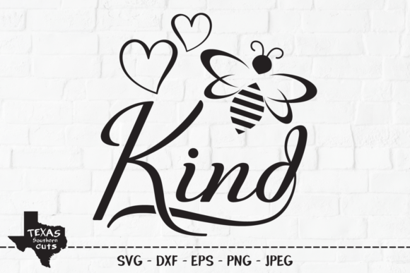 Print on Demand: Bee Kind - Inspirational Shirt Design Graphic Crafts By texassoutherncuts