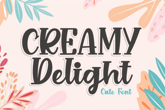 Print on Demand: Creamy Delight Display Font By awansenja.type