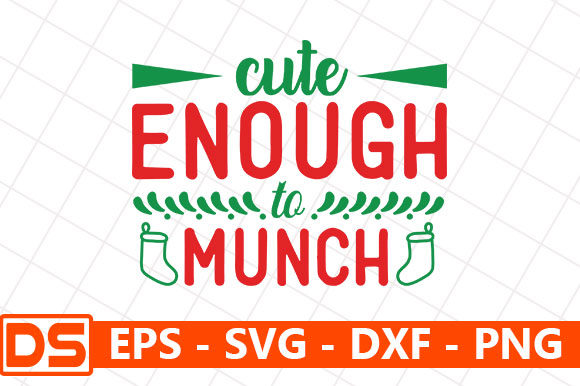 Print on Demand: Cute Enough to Munch Graphic Print Templates By Design Store