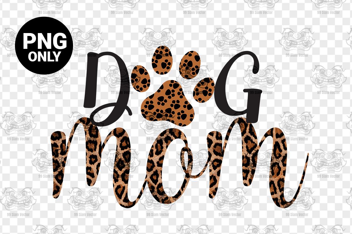Dog Mom Sublimation Design Graphic By Craftscreateshop Creative Fabrica Tiger paw print silhouette vector. dog mom sublimation design