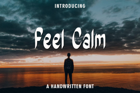 Print on Demand: Feel Calm Manuscrita Fuente Por rangkaiaksara