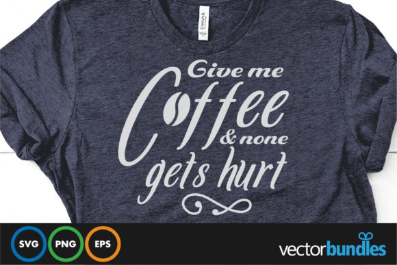 Print on Demand: Give Me Coffee and No One Gets Hurt Graphic Crochet Patterns By vectorbundles