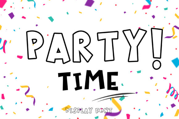 Print on Demand: Party Time Display Font By Pila Studio