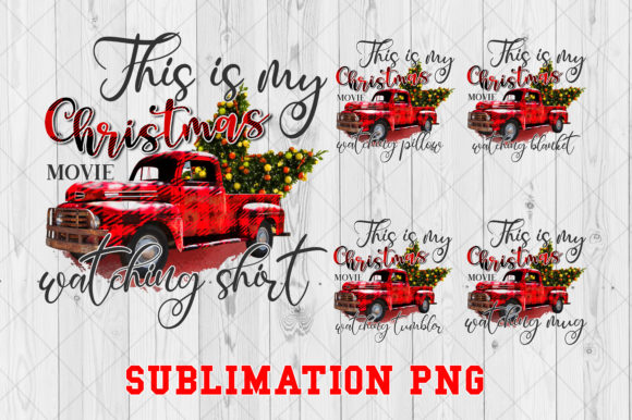 Print on Demand: This is My Christmas Movie Sublimation Graphic Crafts By Ten Times Studio