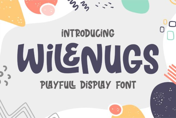 Print on Demand: Wilenugs Display Font By awansenja.type