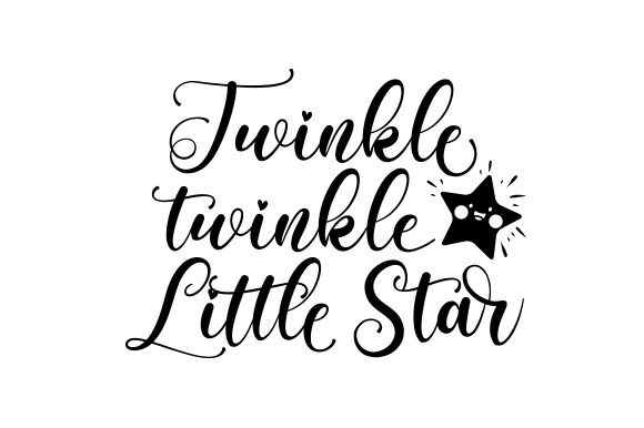 Twinkle, Twinkle, Little Star Cut File Download