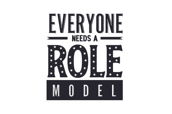 Everyone Needs a Role Model Military Craft Cut File By Creative Fabrica Crafts