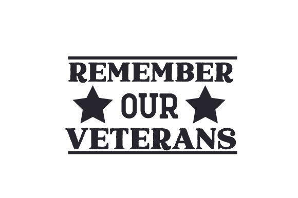Remember Our Veterans Military Craft Cut File By Creative Fabrica Crafts
