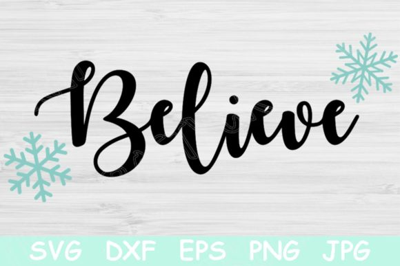 Christmas Believe Graphic Crafts By TiffsCraftyCreations