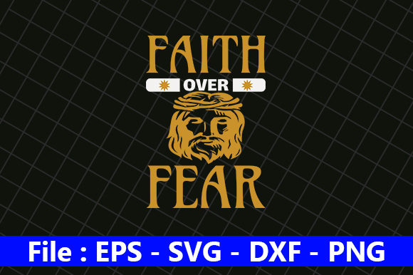 Svg Cut File Faith Over Fear Svg Free Svg Cut Files Create Your Diy Projects Using Your Cricut Explore Silhouette And More The Free Cut Files Include Svg Dxf Eps And